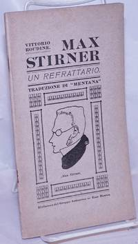 image of Max Stirner, un refrattario.  Traduzione di