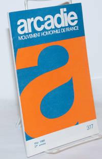 image of Arcadie: mouvement homophile de France, revue littéraire et scientifique, #317 27e année, mai 1980