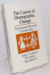 image of The Causes of Demographic Change; Experimental Research in South India