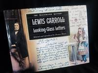 Lewis Carroll: The Looking Glass Letters