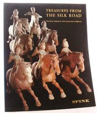 image of Treasures from the Silk Road: Devotion, Conquest and Trade Along Ancient Highways