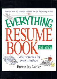 The Everything Resume Book: Great Resumes for Every Situation