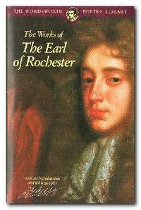 The Works Of The Earl Of Rochester