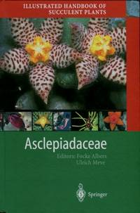 Illustrated Handbook of Succulent Plants : Asclepiadaceae