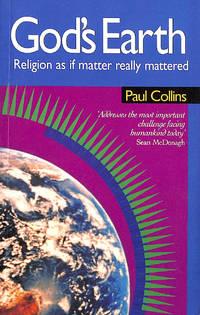 God's Earth: Religion as If Matter Really Mattered