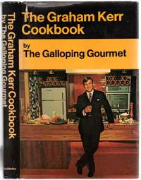The Graham Kerr Cookbook by the Galloping Gourmet by  Graham (Galloping Gourmet) KERR - Hardcover - 1969 - from Between the Covers- Rare Books, Inc. ABAA and Biblio.co.uk