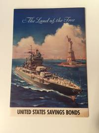 The Land Of The Free United States Savings Bonds