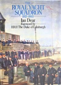The Royal Squadron 1815-1985