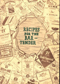 Recipes For the Bartender
