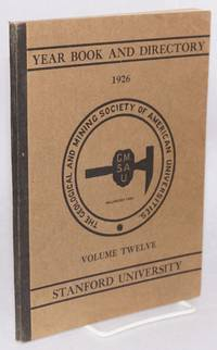 image of Year book and directory of the geological and mining society of American universities, Stanford section. Volume 12