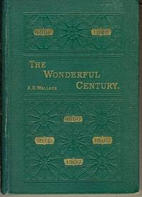 The Wonderful Century. Its Successes and Its Failures