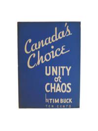 Canada's Choice: Unity Or Chaos?