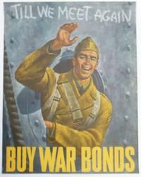 Till We Meet Again: Buy War Bonds