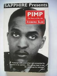 image of Pimp: The Story of My Life (Sapphire presents)
