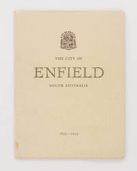 The City of Enfield. A Century of Progress in Local Government [1853-1953 (dustwrapper sub-title)]