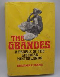 image of The Gbandes: A People of the Liberian Hinterland