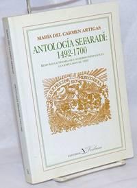 Antologia Sefaradi: 1492-1700; Respuesta Literaria de los Hebreos Espanoles a la Expulsion de 1492