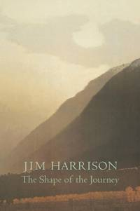 The Shape of the Journey : New and Collected Poems