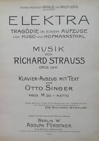 [Op. 58]. Elektra Tragödie in einem Aufzuge von Hugo von Hofmannsthal... Klavier-Auszug mit Text von Otto Singer. [Piano-vocal score]