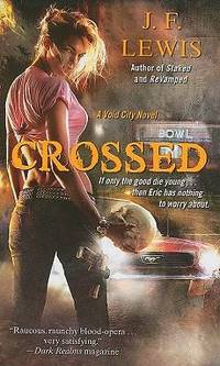 Crossed by J. F. Lewis - Paperback - 2011 - from ThriftBooks (SKU: G1439191328I3N00)