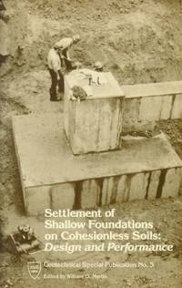 image of Settlement of Shallow Foundations on Cohesionless Soils: Design and Performance