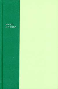 WARD ROUNDS : Poems : 2nd Edition