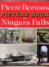 Picture Book of Niagara Falls by  Pierre Berton - Hardcover - 1993 - from Little Stour Books PBFA and Biblio.com