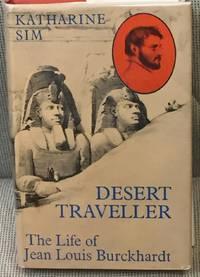 image of Desert Traveller, the Life of Jean Louis Burckhardt