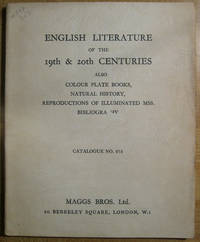 English Literature of the 19th & 20th Centuries: Also Colour Plate Books, Natural History, Reproductions of Illuminated Mss.,  Bibliography; Catalolgue 873