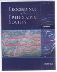 Proceedings of the Prehistoric Society, Volume 81, 2015