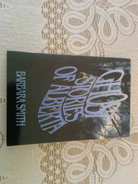Ghost Stories of Alberta  Signed Copy