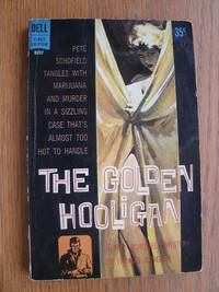 The Golden Hooligan aka A Mexican Slay Ride # B207 by  Thomas B Dewey - Paperback - First edition first printing - 1961 - from Scene of the Crime Books, IOBA (SKU: biblio16182)