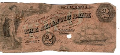 Two Maine Bank Notes from the Atlantic Bank. One showing women Textile Workers, 1857. Edges worn, cr...