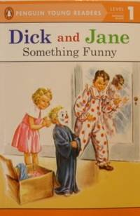 Something Funny (Read With Dick and Jane 1)