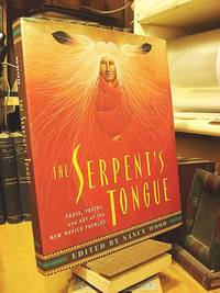 The Serpent's Tongue: Prose, Poetry, and Art of the New Mexico Pueblos