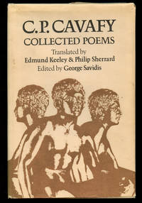 C.P. Cavafy: Collected Poems by  C.P.; Translated by Edmund Keeley and Philip Sherrard; Edited by George Savidis Cavafy - First edition - 1975 - from Common Crow Books (SKU: B40422)