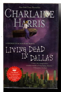 LIVING DEAD IN DALLAS. by  Charlaine Harris - Hardcover - Signed - (2009) - from Bookfever.com, IOBA and Biblio.com