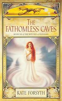 THE FATHOMLESS CAVES - Witches of Eileanan