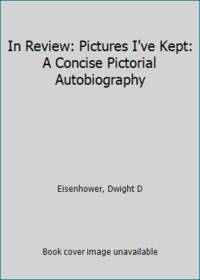 In Review: Pictures I've Kept: A Concise Pictorial Autobiography