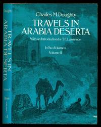 Travels in Arabia Deserta - Volume  Two Only