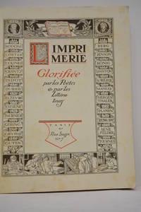 IMPRIMERIE (L') glorifiée par les poètes et par les littérateurs....