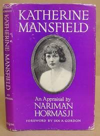 Katherine Mansfield - An Appraisal