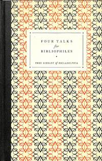 Four Talks for Bibliophiles.