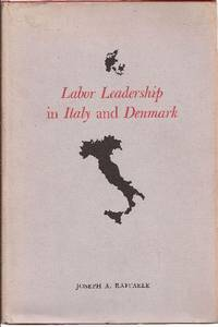 Labor Leadership in Italy and Denmark