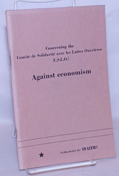 Montreal: En Lutte!, 1975. 68p., staplebound pamphlet, very good.