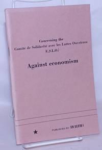 image of Concerning the Comité de solidarité avec les luttes ouvrières (C.S.L.O.): Against economism