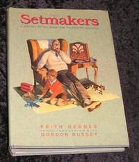 The Setmakers by Keith Geddes - First Edition - 1991 - from Yare Books Limited (SKU: 021146)
