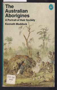 image of The Australian Aborigines - A Portrait of Their Society