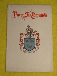 Bury St Edmunds; Its History and Antiquities