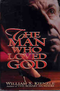 The Man Who Loved God (Father Koesler Mystery Ser., No. 19)